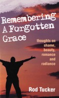 Remembering a Forgotten Grace