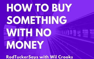How to Buy Something with No Money