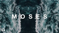 Moses: The Desert
