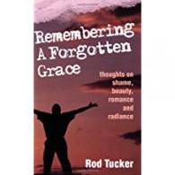 Remembering a Forgotten Grace